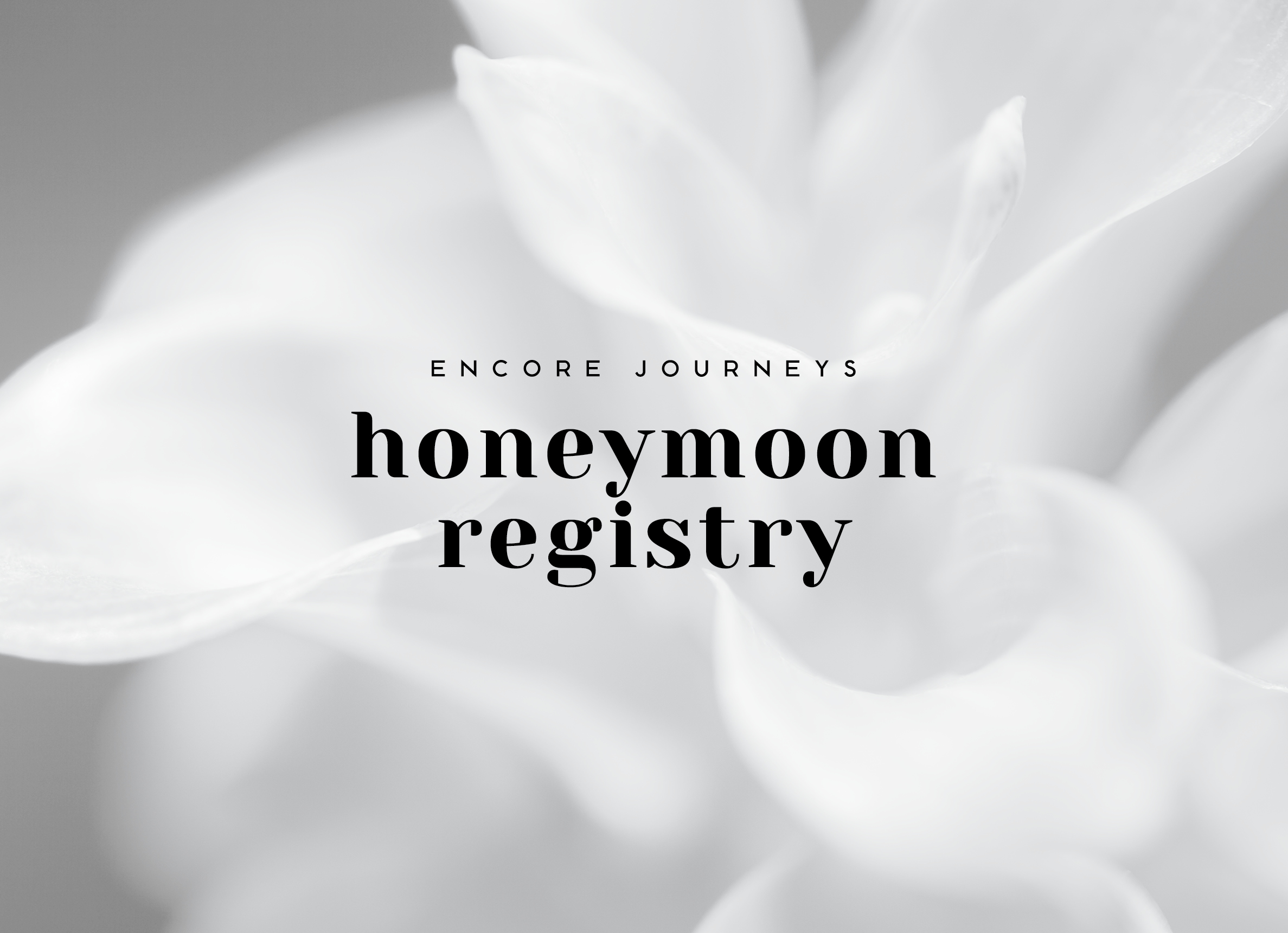 Encore Journeys Honeymoon Registry